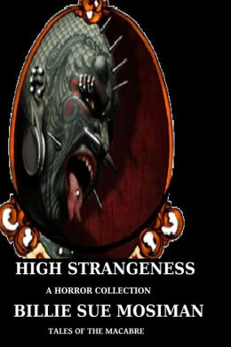 High Strangeness-Tales of the Macabre