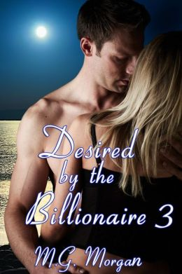 Desired by the Billionaire 3 (Taken From Him)