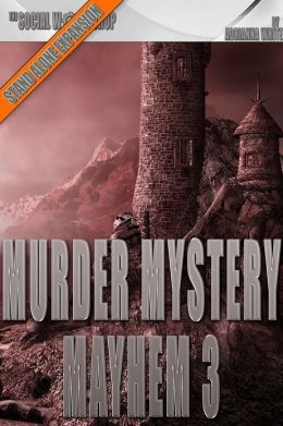 Murder Mystery Mayhem 3 (The Social Workshop)