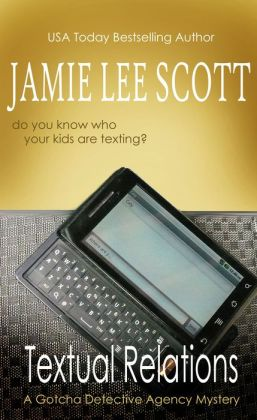 Textual Relations: a Gotcha Detective Agency Mystery