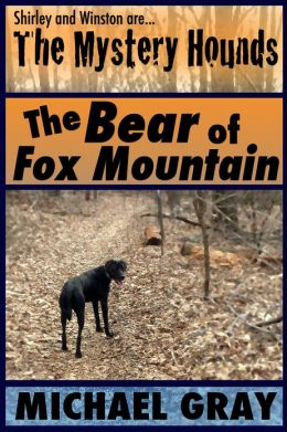 The Mystery Hounds: The Bear of Fox Mountain