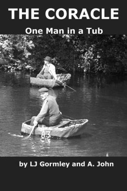 The Coracle: One Man in a Tub