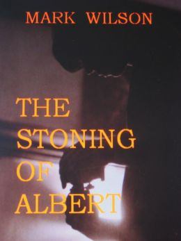 The Stoning Of Albert