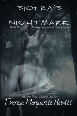 Siofra's Nightmare: Book 2 The Broadus Supernatual Society Series