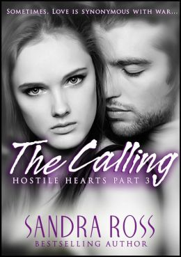 The Calling: Hostile Hearts 3
