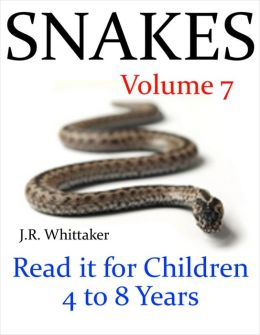 Snakes (Read it book for Children 4 to 8 years)