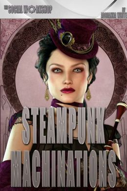 Steampunk Machinations (The Social Workshop)