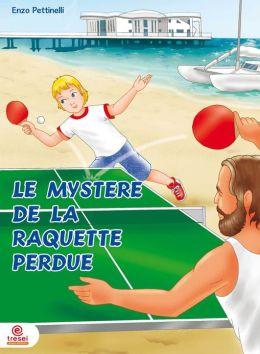 Le mystère de la raquette perdue: Ping-Pong