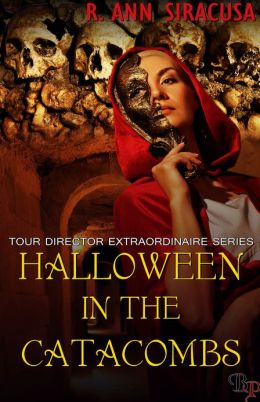 Halloween in the Catacombs: Tour Director Extraordinaire, Book 2.5