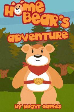 Home Bear's Adventure