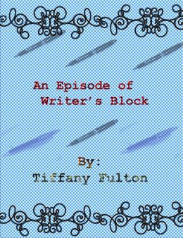 An Episode of Writer's Block