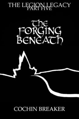 The Forging Beneath