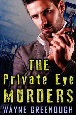 The Private Eye Murders