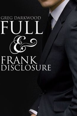Full and Frank Disclosure