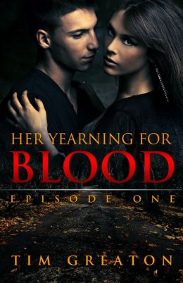 Her Yearning for Blood: Episode One