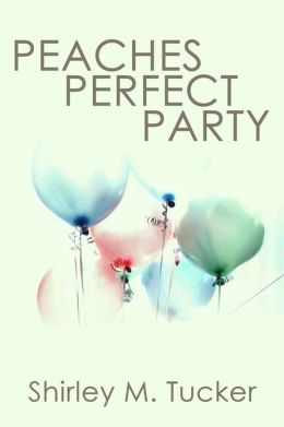 Peaches Perfect Party