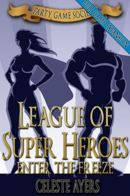 League of Super Heroes 2: Enter the FREEZE (Party Game Society)