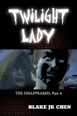 Twilight Lady: The Disappeared #4