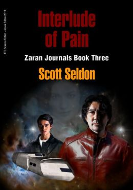 Interlude of Pain (Zaran Journals, Book 3)