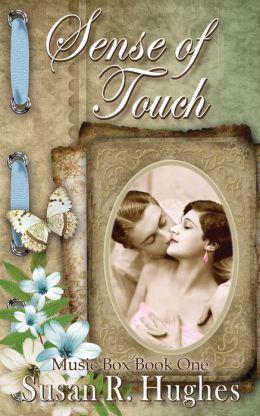 Sense of Touch (Music Box Series #1)