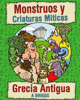 Monstruos y Criaturas Miticas- Grecia antigua