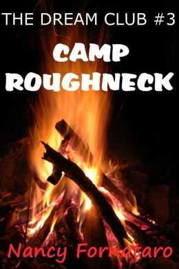 The Dream Club #3: Camp Roughneck