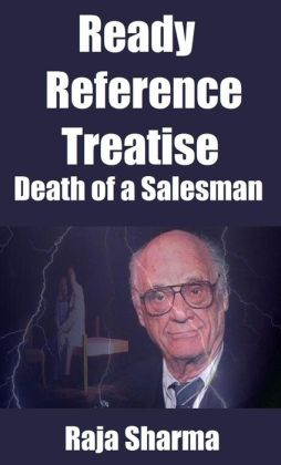 Ready Reference Treatise: Death of a Salesman