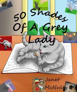 50 Shades Of A Grey Lady