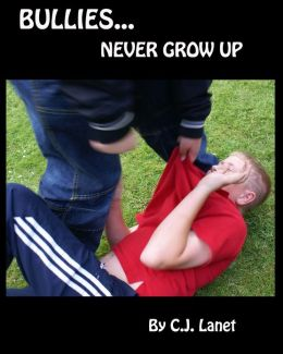 Bullies Never Grow Up