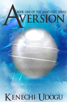 Aversion (Book One of The Mentalist Series)