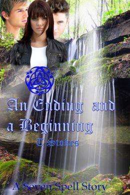 The Seven Spell Saga book Seven: An Ending and a Beginning
