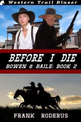 Before I Die: Bowen & Baile Book 2