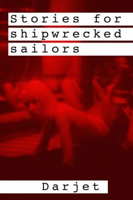Stories for shipwrecked sailors
