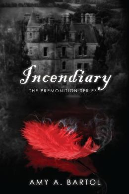 Incendiary: The Premonition Series (Volume 4)