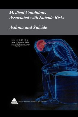 Medical Conditions Associated with Suicide Risk: Asthma and Suicide