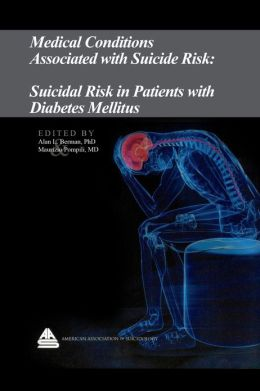 Medical Conditions Associated with Suicide Risk: Suicidal Risk in Patients with Diabetes Mellitus