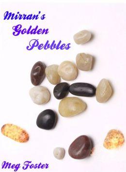 Mirran's Golden Pebbles