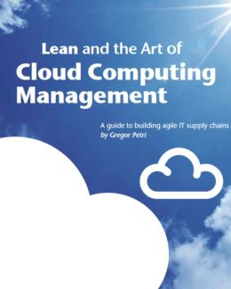 Lean and the Art of Cloud Computing Management