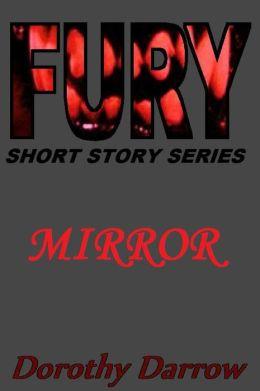 Mirror (Fury Short Story Series)