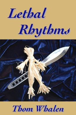 Lethal Rhythms