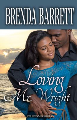 Loving Mr. Wright (Three Rivers Series: Book 2)