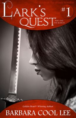 Lark's Quest: The Search (The Deeds of the Ariane Novellas #1)