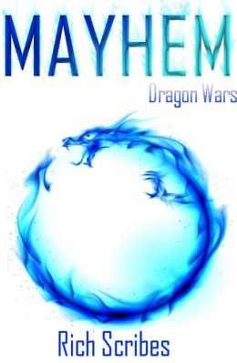 Mayhem: A Dragon Wars Novella: Novella III