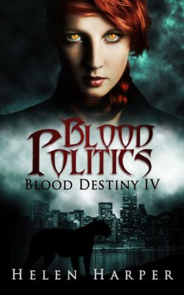 Blood Politics (Blood Destiny 4)