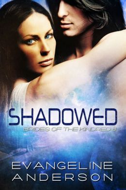 Shadowed: Brides of the Kindred book 8