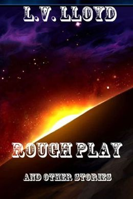 Rough Play and other stories