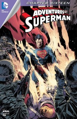 Adventures of Superman #16 (2013- ) (NOOK Comic with Zoom View)