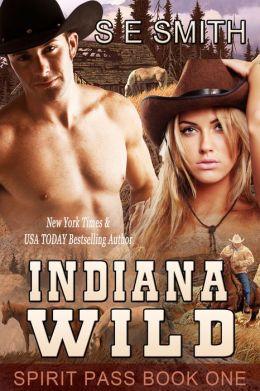 Indiana Wild: Spirit Pass Book 1