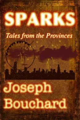 Sparks: Tales from the Provinces