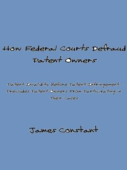 How Federal Courts Defraud Patent Owners